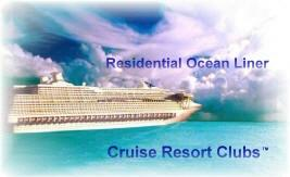 Luxury Ocean Liner Vacations, Residential Cruise Resort Club Vacation Home Owner Ships, Luxury Ocean Liner Resorts with Owner Ship Programs, Two Week Ocean Liner Cruises, Luxury Cruise Resort Clubs, deck level I J M N Q and R, Vacation Ownership Properties, Fractional Ownership Resorts and Residences, World Travel.